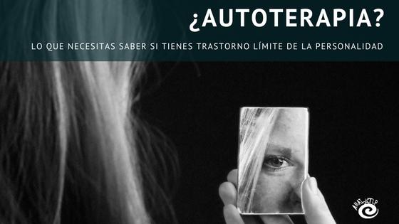 Autoterapia en el trastorno límite de la personalidad borderline